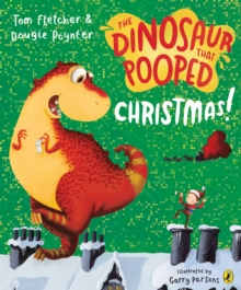 The Dinosaur That Pooped Christmas, Paperback