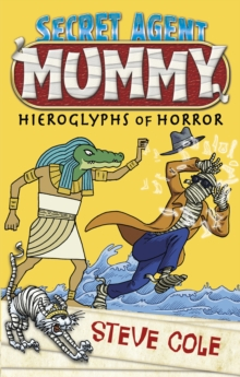 Secret Agent Mummy: the Hieroglyphs of Horror, Paperback