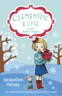 Clementine Rose and the Perfect Present, Paperback