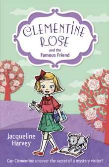 Clementine Rose and the Famous Friend, Paperback