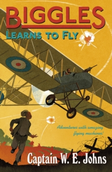 Biggles Learns to Fly, Paperback