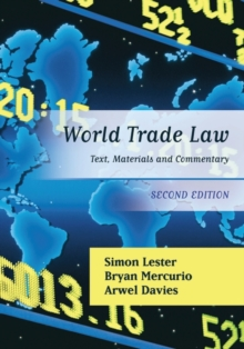 World Trade Law : Text, Materials and Commentary, Paperback Book