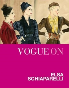 Vogue on: Elsa Schiaparelli, Hardback