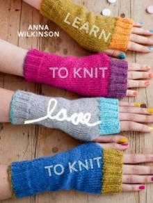 Learn to Knit, Love to Knit, Paperback Book