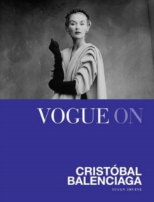 Vogue on Cristobal Balenciaga, Hardback