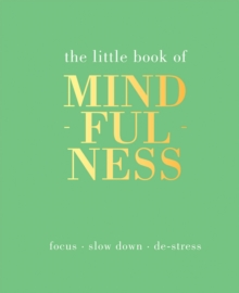The Little Book of Mindfulness, Hardback Book
