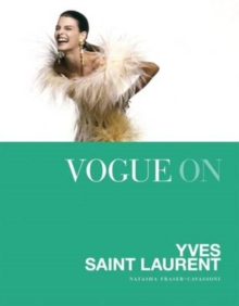 Vogue on: Yves Saint Laurent, Hardback