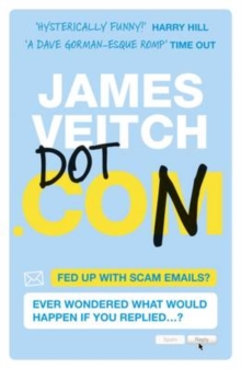 Dot Con : The Art of Scamming a Scammer, Paperback