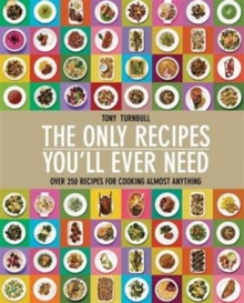The Only Recipes You'll Ever Need, Hardback Book