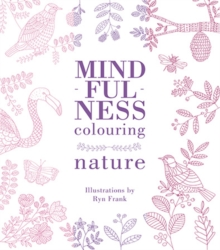 Mindfulness Colouring: Nature, Paperback Book