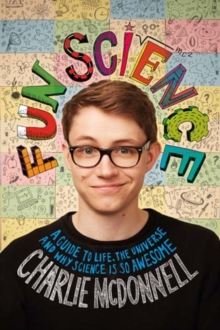 Fun Science : Hi, I'm a Science Fan Not a Scientist, Hardback