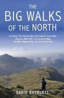 The Big Walks of the North, Paperback