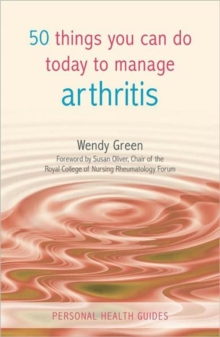 50 Things You Can Do To Manage Arthritis, Paperback