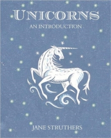 Unicorns : An Introduction, Paperback