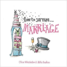 How to Survive Marriage, Hardback