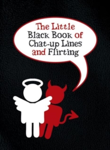 The Little Black Book of Chat-up Lines and Flirting, Paperback
