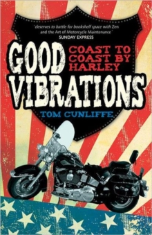 Good Vibrations : Coast to Coast by Harley, Paperback