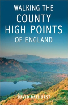 Walking the County High Points of England, Paperback