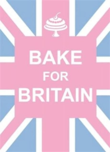 Bake for Britain, Hardback