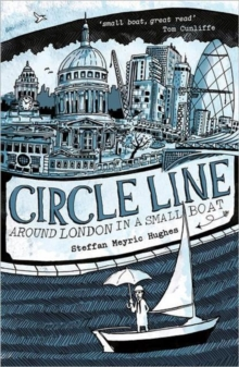 Circle Line : Around London in a Small Boat, Paperback Book