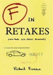 F in Retakes : Even More Test Paper Blunders, Paperback