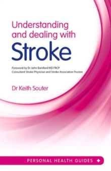 Understanding and Dealing with Stroke, Paperback