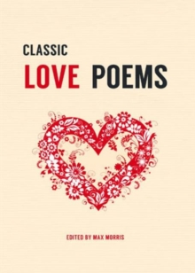Classic Love Poems, Hardback Book