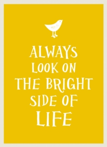 Always Look on the Bright Side of Life, Hardback Book