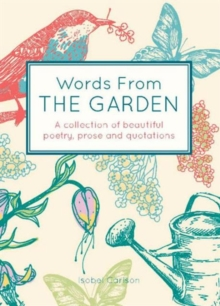 Words from the Garden, Hardback Book