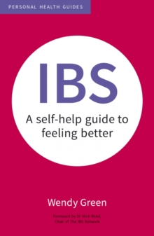 IBS : A Self-Help Guide to Feeling Better, Paperback