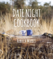 Date Night Cookbook, Hardback
