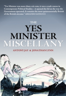 The Yes Minister Miscellany, Paperback Book