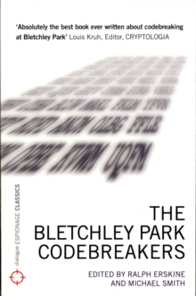 The Bletchley Park Codebreakers, Paperback Book