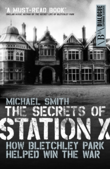 The Secrets of Station X, Paperback