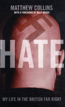 Hate : My Life in the British Far Right, Paperback
