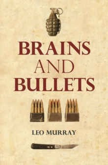Brains and Bullets, Hardback
