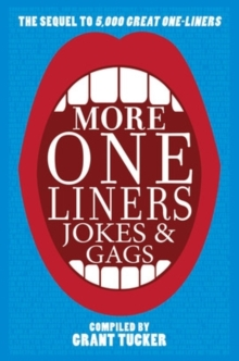 Even More One Liners, Jokes and Gags, Paperback