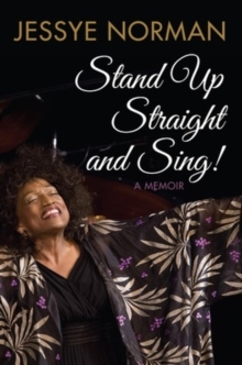 Stand Up Straight and Sing: A Memoir, Hardback