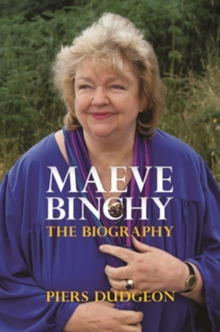 Maeve Binchy : The Biography, Paperback