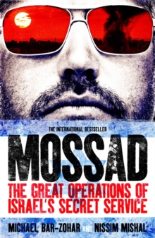 Mossad : The Great Operations of Israel's Secret Service, Paperback