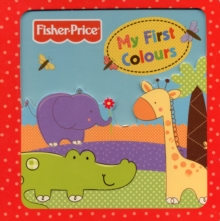 Fisher-Price My First Colours, Board book Book