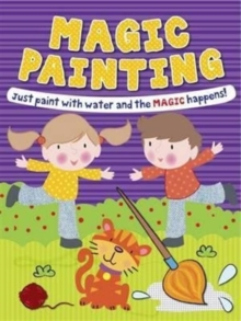 Magic Painting Boy & Girl : Just Paint with Water and the Magic Happens!, Paperback Book