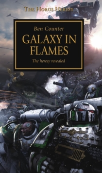 Horus Heresy - Galaxy in Flames, Paperback