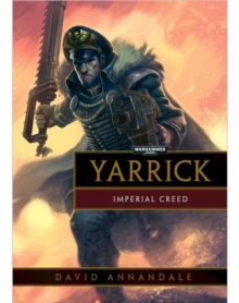 Yarrick: Imperial Creed, Paperback