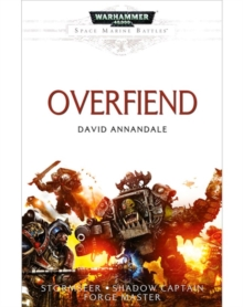 Space Marine Battles: Overfiend, Paperback