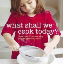 What Shall We Cook Today?, Paperback