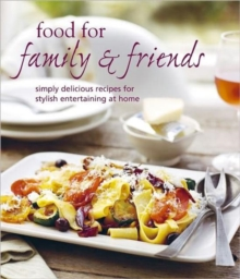 Food for Family & Friends, Hardback Book