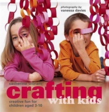Crafting with Kids, Paperback