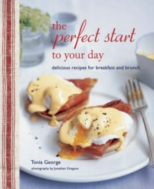 The Perfect Start to Your Day, Hardback