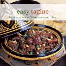 Easy Tagine : Delicious Recipes for Moroccan One-Pot Cooking, Paperback Book